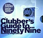 1999: Clubbers Guide: Mixed By