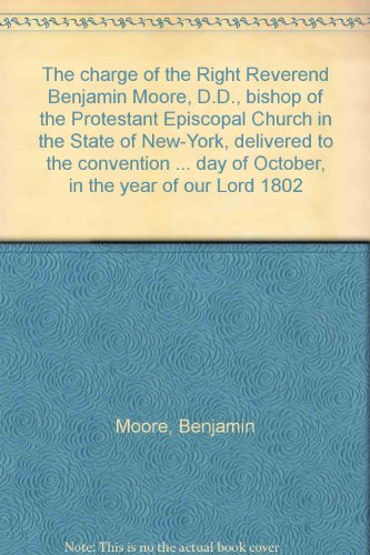 the-charge-of-the-right-reverend-benjamin-moore-dd-bishop-of-the-protestant-episcopal-church-in-the-