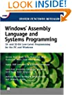 Windows Assembly Language and Systems Programming: 16- and 32-Bit Low-Level Programming for the PC and Windows