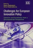 img - for Challenges for European Innovation Policy: Cohesion and Excellence from a Schumpeterian Perspective by Slavo Radosevic (2013-03-31) book / textbook / text book