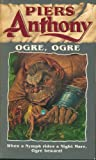Piers Anthony Ogre,Ogre (Orbit Books)