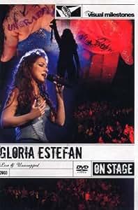 ESTEFAN,GLORIA LIVE & UNWRAPPED