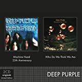 Deep Purple Machine Head/Who You..