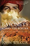 img - for Bayonets Along the Border: A Simon Fonthill novel book / textbook / text book
