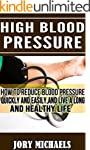 High Blood Pressure: How to reduce bl...