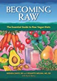img - for Becoming Raw: The Essential Guide to Raw Vegan Diets book / textbook / text book