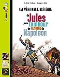 Jules, Jeune Tambour Dans L'Armée De Napoléon