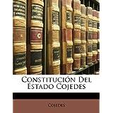 Constitución Del Estado Cojedes (Spanish Edition)