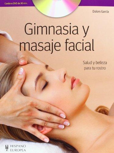 Gimnasia y masaje facial (+DVD) (Salud & Bienestar)
