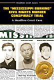 The+Mississippi+Burning+Civil+Rights+Murder+Conspiracy+Trial HardCover Book