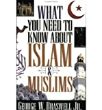 img - for What You Need to Know about Islam & Muslims (Paperback) - Common book / textbook / text book