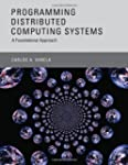 Programming Distributed Computing Sys...