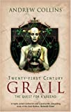 Twenty-First Century Grail: The Quest for a Legend (0753510138) by Collins, Andrew