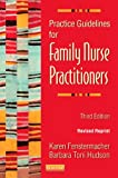 Practice Guidelines for Family Nurse Practitioners - Revised Reprint, 3e