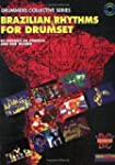 Brazilian Rhythms for Drumset: Book a...