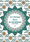 Zen: 60 coloriages anti-stress