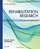 Rehabilitation Research: Principles and Applications, 5e