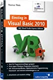 Einstieg in Visual Basic 2010: Inkl. Visual Studio Express Editions (Galileo Computing)