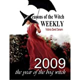 Seasons of the Witch Weekly 2009 ~ Victoria David Danann