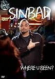 Sinbad: Where U Been?