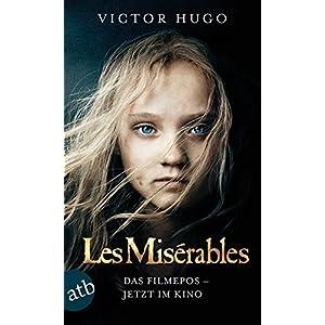 Les Misérables / Die Elenden: Roman  Filmbuch