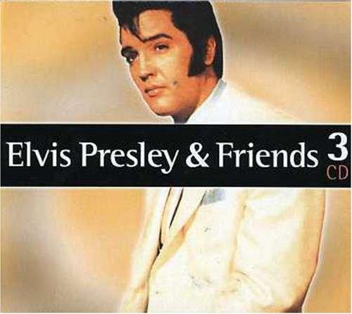 Elvis Presley - Elvis & Friends (BoxSet) - Zortam Music