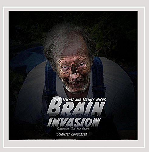 The Tim-O and Danny Hicks Brain Invasion - Slightly Concussed [Explicit]
