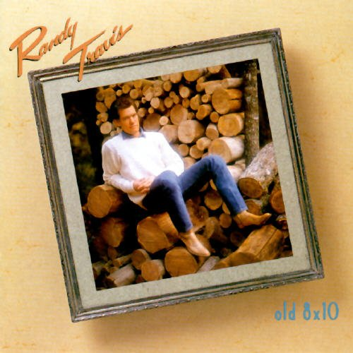 Randy Travis: Old 8 X 10 [Vinyl Lp] [Stereo] [Cutout]