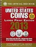 The Official Red Book: A Guide Book of U.S. Coins 2013 (Official Red Book: A Guide Book of United States Coins (Large Print))