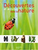 Dcouvertes et activits dans la nature
