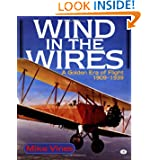 Wind in the Wires: A Golden Era of Flight, 1909-1939