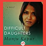 Difficult Daughters | Manju Kapur