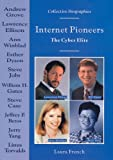Internet Pioneers: The Cyber Elite (Collective Biographies)