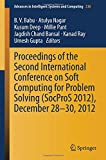 img - for Proceedings of the Second International Conference on Soft Computing for Problem Solving (SocProS 2012), December 28-30, 2012 (Advances in Intelligent Systems and Computing) book / textbook / text book