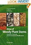 Atlas of Woody Plant Stems: Evolution...
