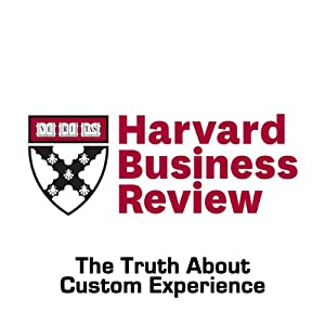 The Truth About Customer Experience (Harvard Business Review) Periodical