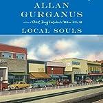 Local Souls | Allan Gurganus