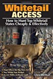 Whitetail Access: How to Hunt Top Whitetail States Cheaply and Effectively