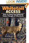 Whitetail Access: How to Hunt Top Whi...