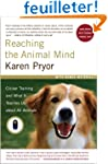 Reaching the Animal Mind: Clicker Tra...