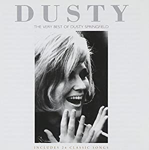 Dusty: The Very Best Of Dusty Springfield