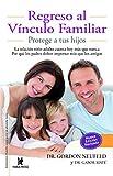 img - for Regreso al v nculo familiar (Coleccion: Familia Sana Para Un Planeta Sano) (Spanish Edition) book / textbook / text book