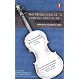 The Penguin Guide to Compact Discs and DVDs Yearbook 2006/07 Edition (Penguin Guide to Recorded Classical Music) ~ Ivan March