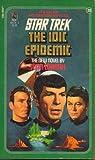 The IDIC Epidemic (Classic Star Trek, No. 38) (067170768X) by Jean Lorrah