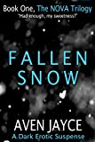 img - for Fallen Snow (The NOVA Trilogy Book 1) book / textbook / text book