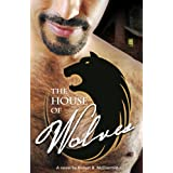 The House of Wolves: A Novel ~ Robert B. McDiarmid