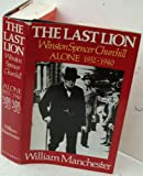 Last Lion: Winston Spencer Churchill (2 Volume Set) (0316058165) by MANCHESTER, WILLIAM