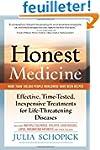 Honest Medicine: Effective, Time-Test...