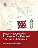 img - for Industrial Catalytic Processes for Fine and Specialty Chemicals book / textbook / text book