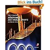 Höhepunkte des Tiroler Sports - Jahrbuch 2012